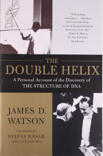 The Double Helix: A Personal Account of the Discovery of the Structure of DNA, by Watson, J.