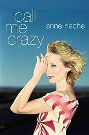 Call Me Crazy: A Memoir (Lisa Drew Books) de…