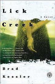 Lick Creek: A Novel por Brad Kessler