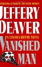 The vanished man : a Lincoln Rhyme novel de…