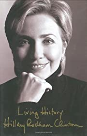 Living History par Hillary Rodham Clinton