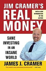 Jim Cramer's Real Money: Sane Investing…