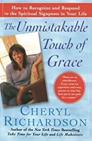 The Unmistakable Touch of Grace: How to…