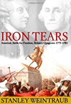 Iron Tears: America's Battle for Freedom,…