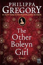 The Other Boleyn Girl – tekijä: Philippa…
