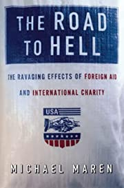 The Road to Hell: The Ravaging Effects of…