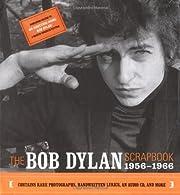The Bob Dylan Scrapbook, 1956-1966 por Bob…