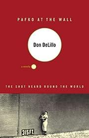 Pafko at the Wall: A Novella de Don DeLillo