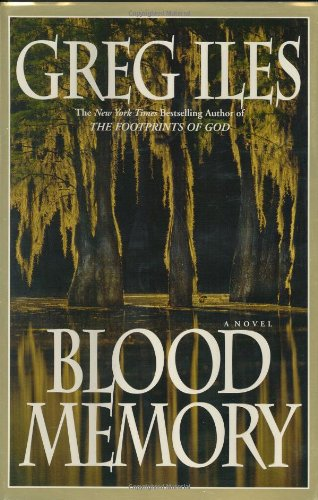 Blood Memory: A Novel, Iles, Greg