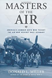 Masters of the air : America's bomber boys…