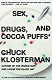 Sex, Drugs, and Cocoa Puffs: A Low Culture Manifesto @amazon.com