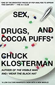 Sex, Drugs, and Cocoa Puffs: A Low Culture…