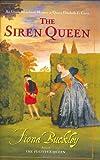 The Siren Queen: An Ursula Blanchard Mystery at Queen Elizabeth I's Court, Buckley, Fiona