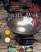 The Breath of a Wok: Unlocking the Spirit of…