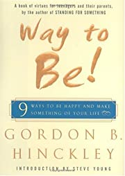 Way to Be!: 9 Ways to be Happy and Make…