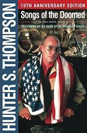 Songs of the Doomed de Hunter S. Thompson