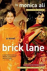 Brick Lane: A Novel av Monica Ali