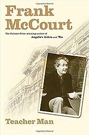 Teacher Man: A Memoir (The Frank McCourt…