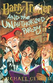 Barry Trotter and the Unauthorized Parody by…