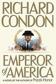 Emperor of America por Richard Condon