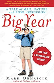 The Big Year: A Tale of Man, Nature, and…