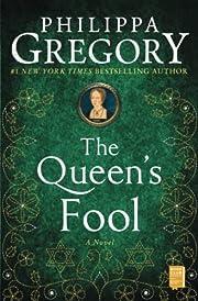 The Queen's Fool por Philippa Gregory