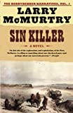 Sin Killer (2002) (Book) written by Larry McMurtry