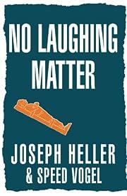 No Laughing Matter – tekijä: Joseph…