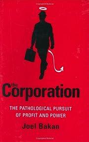 The Corporation: The Pathological Pursuit of…