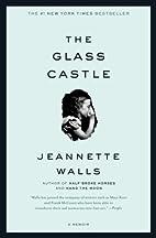 The Glass Castle: A Memoir by Jeannette…