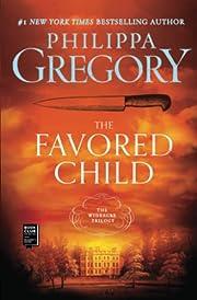 The favored child : a novel – tekijä:…