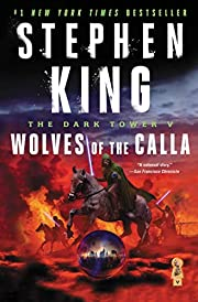 The Dark Tower V: Wolves of the Calla (5)…