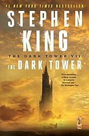 The Dark Tower VII: The Dark Tower (Volume…
