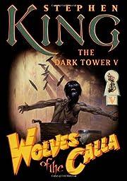 The Dark Tower V: Wolves of the Calla av…