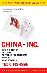 China, Inc.: How the Rise of the Next…