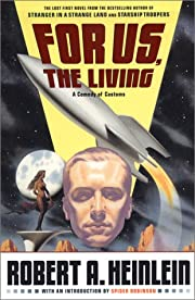 For us, the living : a comedy of customs de…