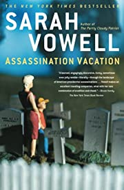 Assassination Vacation por Sarah Vowell