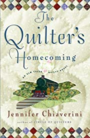 The Quilter's Homecoming (Elm Creek…