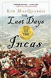 The Last Days of the Incas @amazon.com