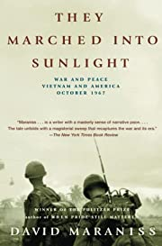 They Marched Into Sunlight: War and Peace…