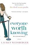 Everyone worth knowing / Lauren Weisberger