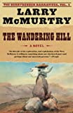 The Wandering Hill (2003) (Book) written by Larry McMurtry