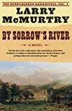 By Sorrow's River (2003) (Book) written by Larry McMurtry