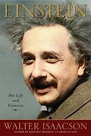 Einstein: His Life and Universe von Walter…