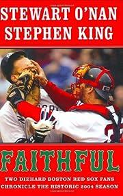 Faithful: Two Diehard Boston Red Sox Fans…