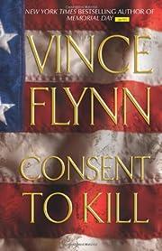 Consent to kill par Vince Flynn
