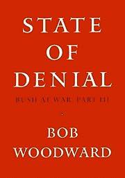 State of Denial: Bush at War, Part III de…
