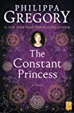 The Constant Princess (2005) (Book) written by Philippa Gregory
