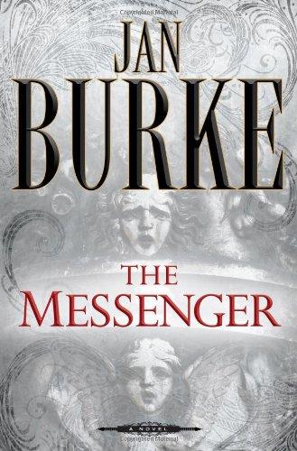 The Messenger: A Novel, Burke, Jan