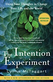 The Intention Experiment: Using Your…